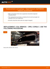How to carry out replacement: Springs on 1.2 (F08, F68) Opel Corsa C