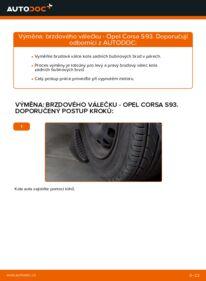 Jak provést výměnu: Brzdovy valecek na 1.0 i 12V (F08, F68, M68) Opel Corsa S93
