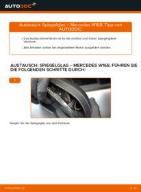 Wie der Wechsel durchführt wird: Spiegelglas A 140 1.4 (168.031, 168.131) Mercedes W168 tauschen