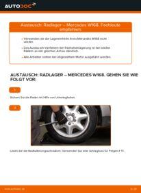 Wie der Wechsel durchführt wird: Radlager A 140 1.4 (168.031, 168.131) Mercedes W168 tauschen