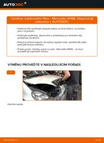 Jak provést výměnu: Kabinovy filtr na A 140 1.4 (168.031, 168.131) Mercedes W168