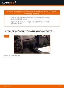 Hogyan végezze a cserét: OPEL ASTRA Levegőszűrő