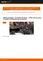 Comment changer : support moteur droite sur Ford Focus DAW - Guide de remplacement