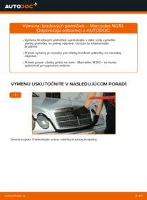 Ako vykonať výmenu: Brzdové Platničky na E 300 3.0 Turbo Diesel (210.025) Mercedes W210