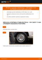 Vgraditi Šipka stabilizatorja VW CADDY III Box (2KA, 2KH, 2CA, 2CH) - priročniki po korakih