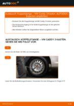 Einbau von Stabilisator Koppelstange beim VW CADDY III Box (2KA, 2KH, 2CA, 2CH) - Schritt für Schritt Anweisung
