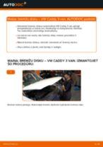 Kā nomainīt un noregulēt Bremžu diski VW CADDY: pdf ceļvedis