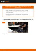 Montering Støtdempere VW CADDY III Box (2KA, 2KH, 2CA, 2CH) - steg-for-steg manualer