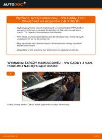 Jak przeprowadzić wymianę: Tarcza hamulcowa w VW CADDY