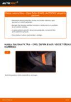 Opel Zafira B A05: salona filtra – nomaiņas rokasgrāmata
