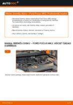 Kā nomainīt: priekšas bremžu diskus Ford Focus MK2 - nomaiņas ceļvedis