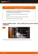 Kā nomainīt: priekšas bremžu diskus Opel Zafira B A05 - nomaiņas ceļvedis