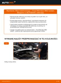 Jak przeprowadzić wymianę: Filtr powietrza kabinowy w FORD MONDEO