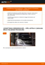 Udskift bremseskiver for - Opel Astra H Caravan | Brugeranvisning
