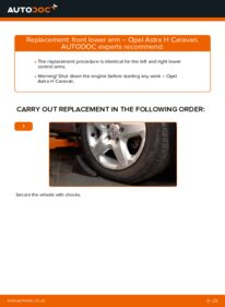 How to carry out replacement: Control Arm on 1.6 (L35) Astra H Caravan