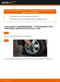 Wie der Wechsel durchführt wird: Handbremsseil 2.0 TDCi Ford Mondeo mk3 Limousine tauschen