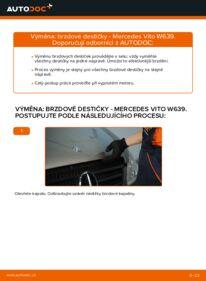 Jak provést výměnu: Brzdové Destičky na 115 CDI 2.2 Mercedes Vito W639
