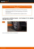 Koppelstange vorne selber wechseln: VW Touran 1T1 1T2 - Austauschanleitung
