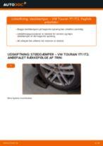 Skifte Støddæmper VW TOURAN: værkstedshåndbog