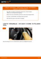 Hur byter man och justera Vindrutetorkare VW CADDY: pdf instruktioner