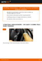 Hvordan bytte Viskerblader bak og foran VW CADDY III Estate (2KB, 2KJ, 2CB, 2CJ) - guide online