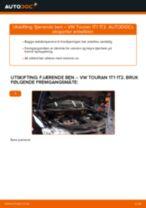 Hvordan bytte Støtdempere bak og foran VW TOURAN (1T1, 1T2) - guide online