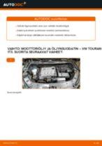 Kuinka vaihtaa moottoriöljy ja öljynsuodatin VW Touran 1T3-autoon – vaihto-ohje