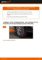 Jak vyměnit přední tyčky stabilizátora na VW Touran 1T1 1T2 – návod k výměně