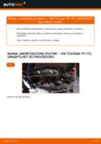 Kā nomainīt: priekšas amortizatora statni VW Touran 1T1 1T2 - nomaiņas ceļvedis