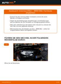 Wie der Wechsel durchführt wird: Innenraumfilter 120d 2.0 BMW E82 tauschen
