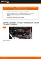 Byta fjäderben fram på VW Golf VI Cabrio (517) – utbytesguide
