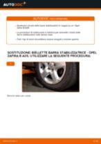 Come cambiare biellette barra stabilizzatrice della parte anteriore su Opel Zafira B A05 - Guida alla sostituzione