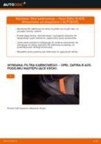 Jak wymienić filtr kabinowy w Opel Zafira B A05 - poradnik naprawy
