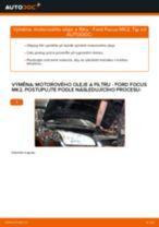 Jak vyměnit motorový olej a olejový filtr na Ford Focus MK2 benzín – návod k výměně