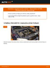 Jak provést výměnu: Zapalovaci svicka na 1.6 16V (F08, F48) Opel Astra g f48