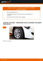 Laga Styrled MERCEDES-BENZ B-CLASS: verkstadshandbok