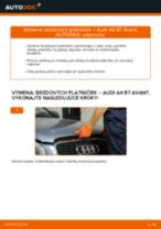 Montáž Brzdové doštičky AUDI A4 Avant (8ED, B7) - krok za krokom príručky