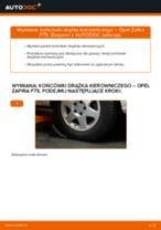 Jak wymienić końcówkę drążka kierowniczego w Opel Zafira F75 - poradnik naprawy