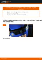 Udskift brændstoffilter - VW Lupo 6X1 diesel   Brugeranvisning