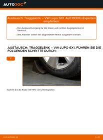 Wie der Wechsel durchführt wird: Traggelenk 1.2 TDI 3L VW Lupo 6x1 tauschen