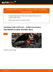 Kaip atlikti keitimą: 1.6 TDCi Ford Focus mk2 Sedanas Egr Vožtuvas