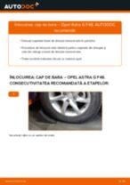 Cum să schimbați: cap de bara la Opel Astra G F48   Ghid de înlocuire