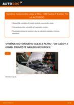 Jak vyměnit motorový olej a olejový filtr na VW Caddy 3 Kombi – návod k výměně