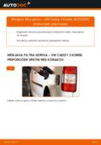 Kako zamenjati avtodel filter goriva na avtu VW Caddy 3 Kombi – vodnik menjave