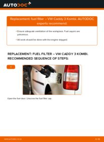 How to carry out replacement: Fuel Filter on 1.9 TDI VW Caddy 3