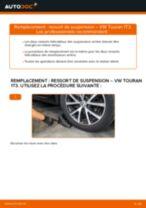 Comment changer Ressort arrière et avant VW TOURAN (1T3) - manuel en ligne
