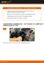 Udskift viskerblade for - VW Touran 1T3 | Brugeranvisning
