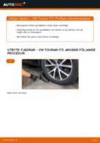 Hur byter man Spiralfjädrar bak och fram VW TOURAN (1T3) - handbok online