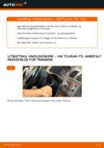 PDF med trinn for trinn-veiledning for bytte av VW TOURAN (1T3) Vindusviskere