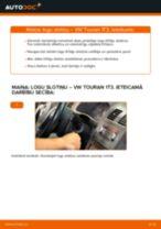 Kā nomainīt: priekšas logu slotiņas VW Touran 1T3 - nomaiņas ceļvedis